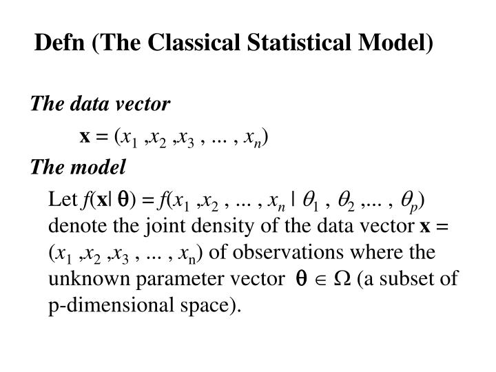 Defn (The Classical Statistical Model)