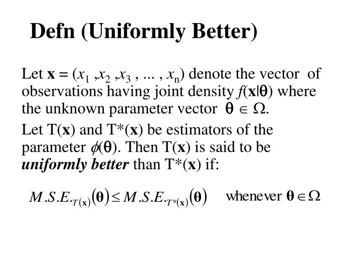 Defn (Uniformly Better)