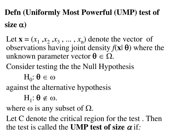 Defn (Uniformly Most Powerful (UMP) test of size