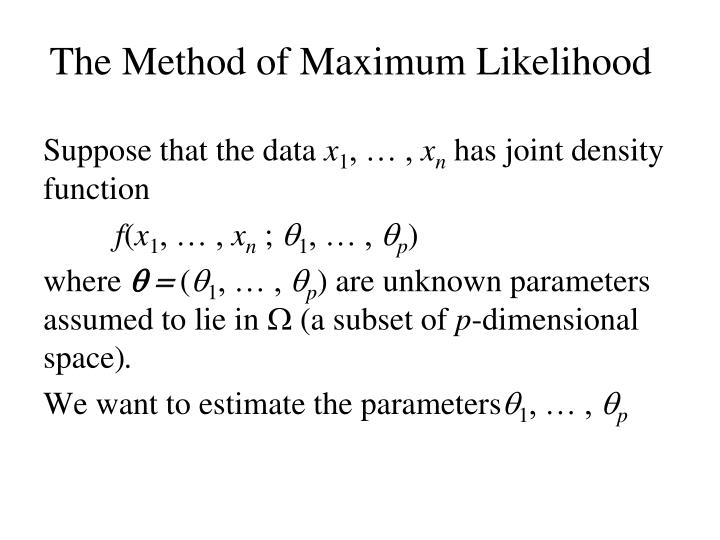 The Method of Maximum Likelihood
