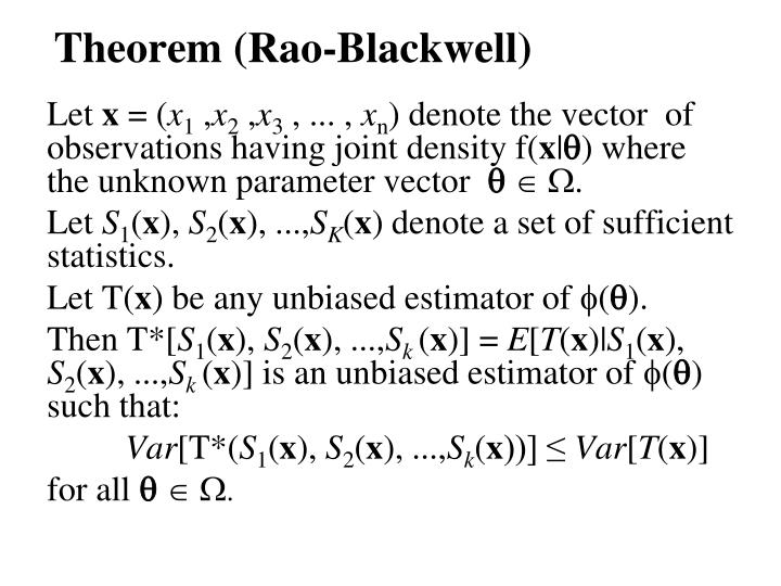 Theorem (Rao-Blackwell)