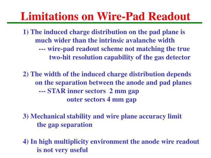 Limitations on Wire-Pad Readout