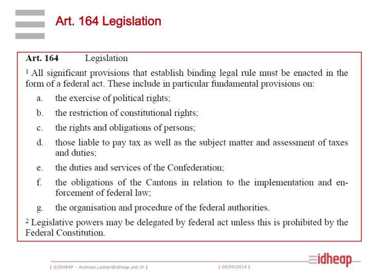 Art.164 Legislation