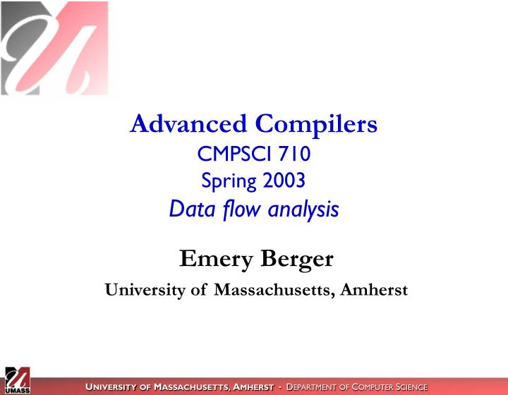 Advanced compilers cmpsci 710 spring 2003 data flow analysis