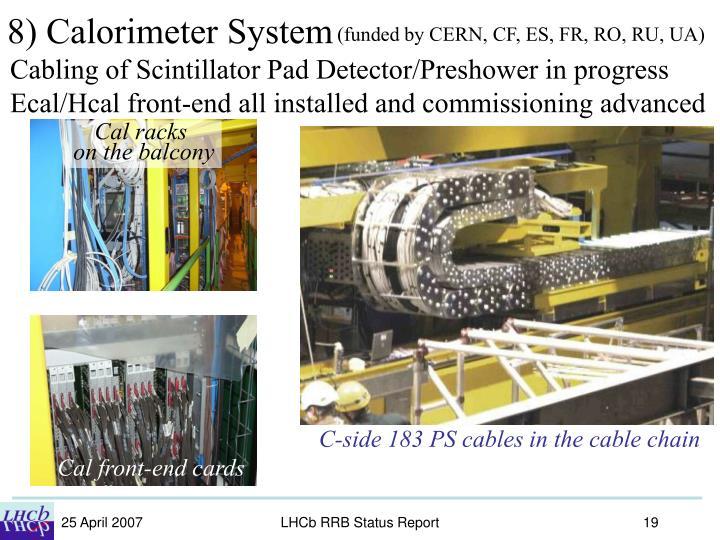 8) Calorimeter System