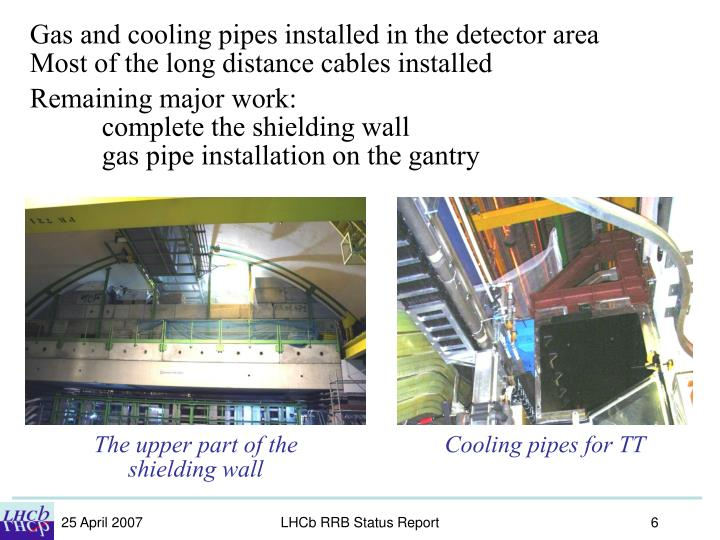Gas and cooling pipes installed in the detector area