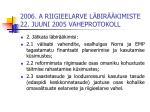 2006 a riigieelarve l bir kimiste 22 juuni 2005 vaheprotokoll