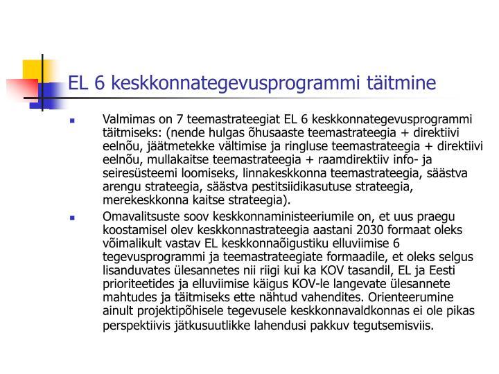 EL 6 keskkonnategevusprogrammi täitmine