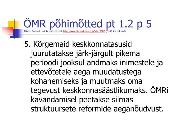 ÖMR põhimõtted pt 1.2 p 5