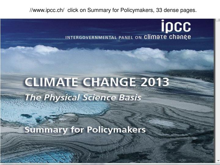 //www.ipcc.ch/  click on Summary for Policymakers, 33 dense pages.