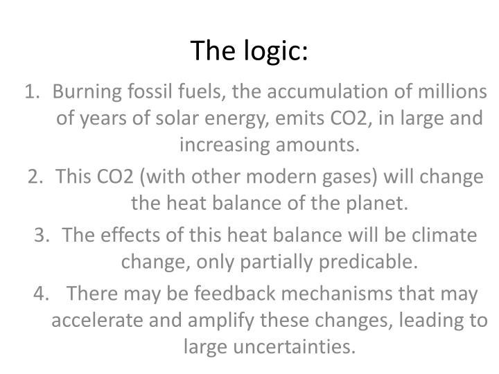 The logic: