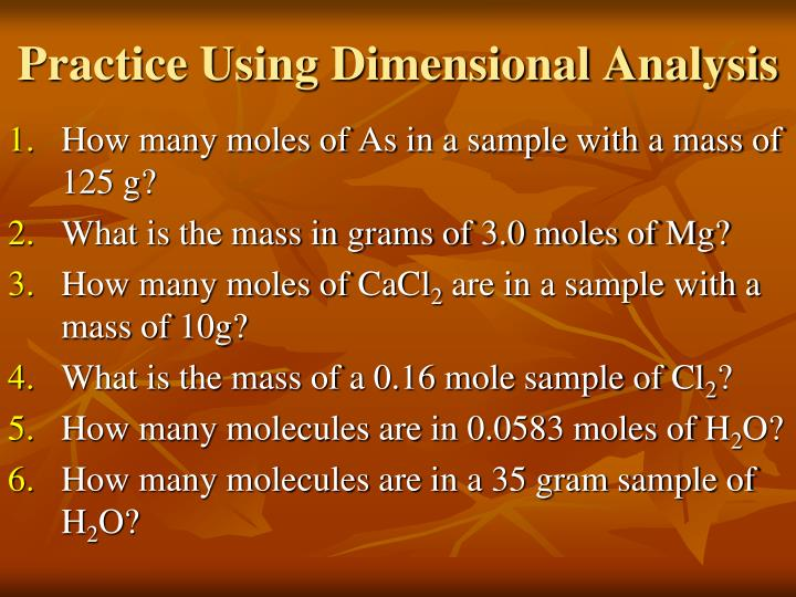 Practice Using Dimensional Analysis
