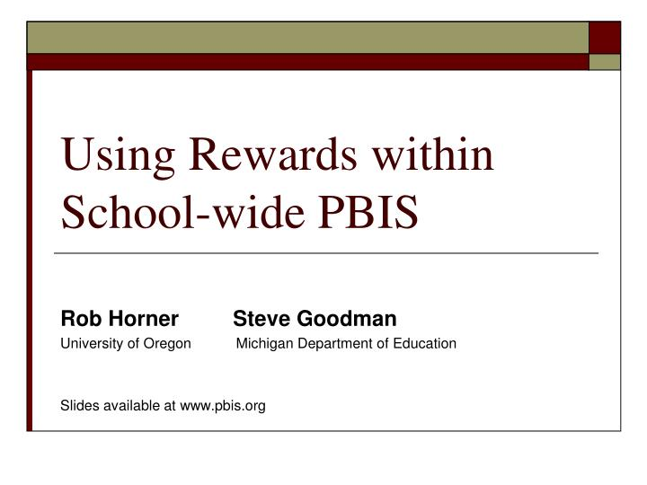 Using rewards within school wide pbis