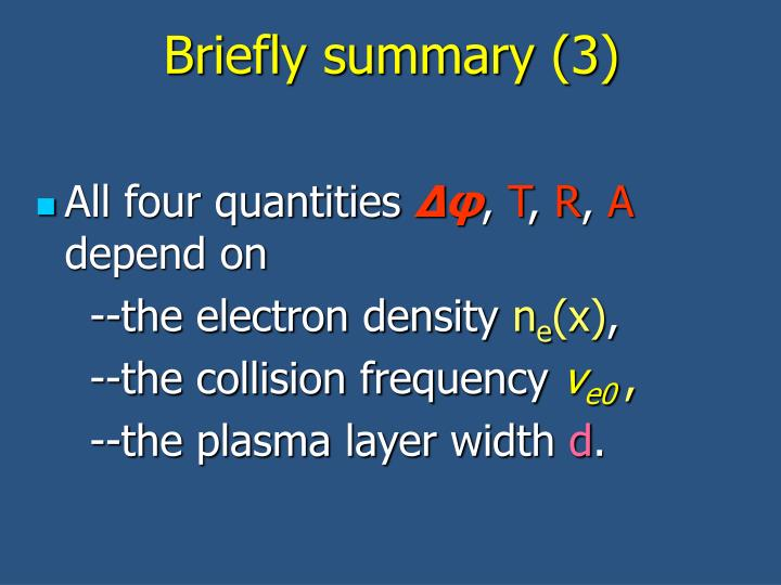 Briefly summary (3)