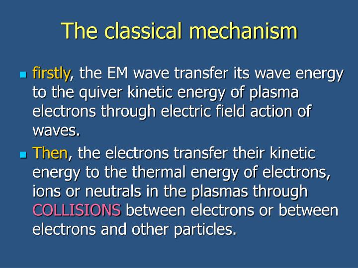 The classical mechanism