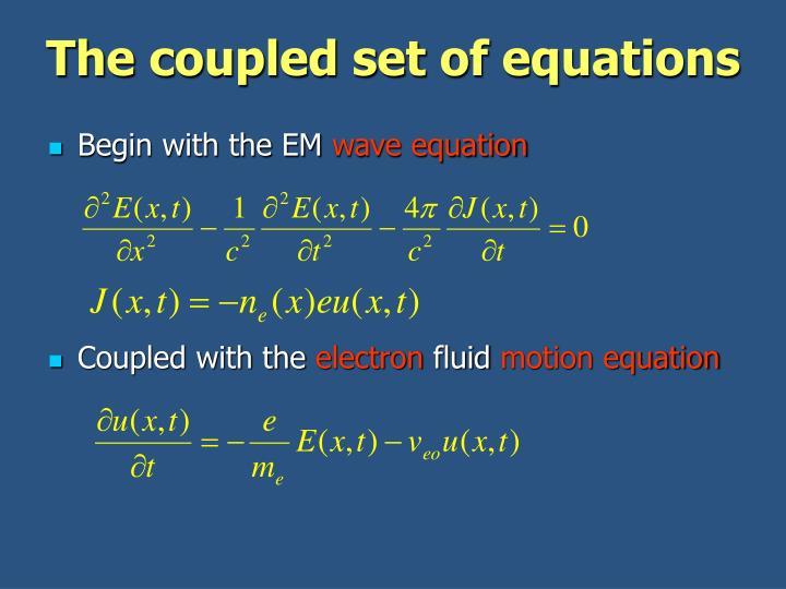 The coupled set of equations