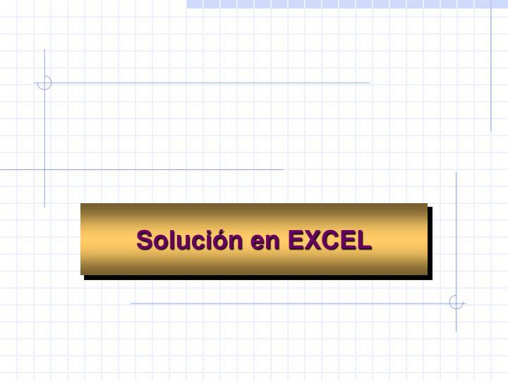 Solución en EXCEL