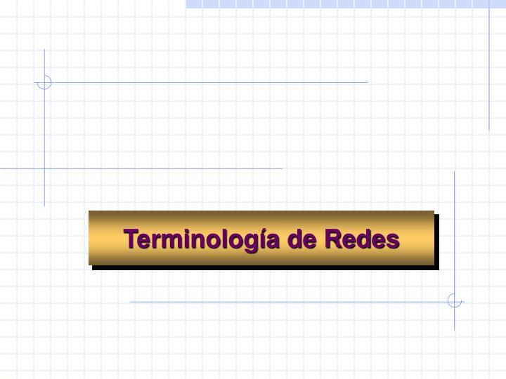 Terminología de Redes
