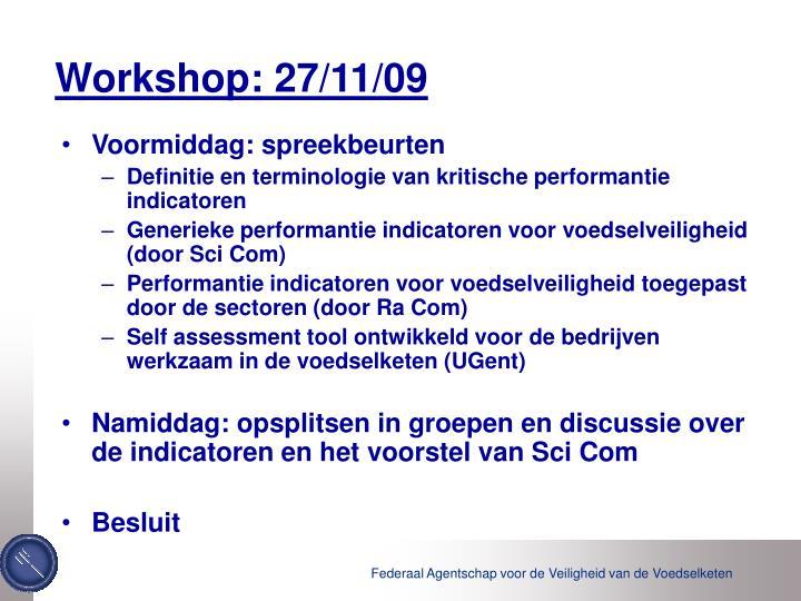 Workshop: 27/11/09