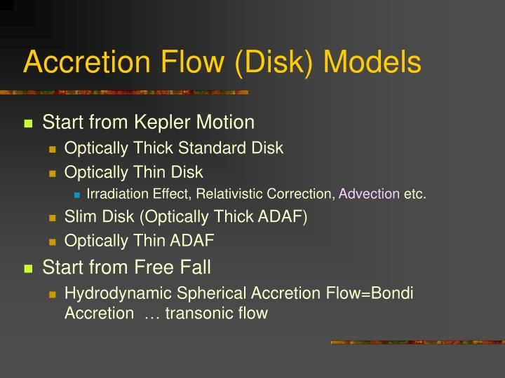 Accretion Flow (Disk) Models