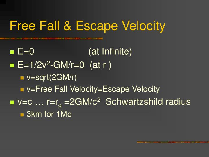 Free fall escape velocity