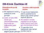 db klinik zellikler iii
