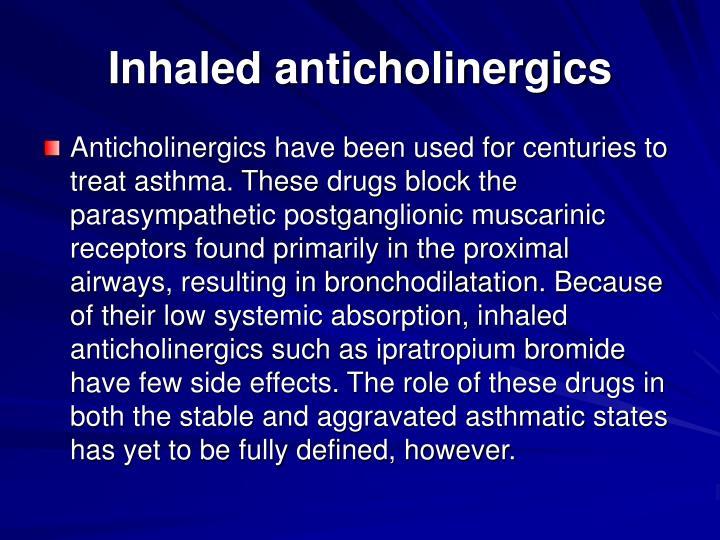 Inhaled anticholinergics