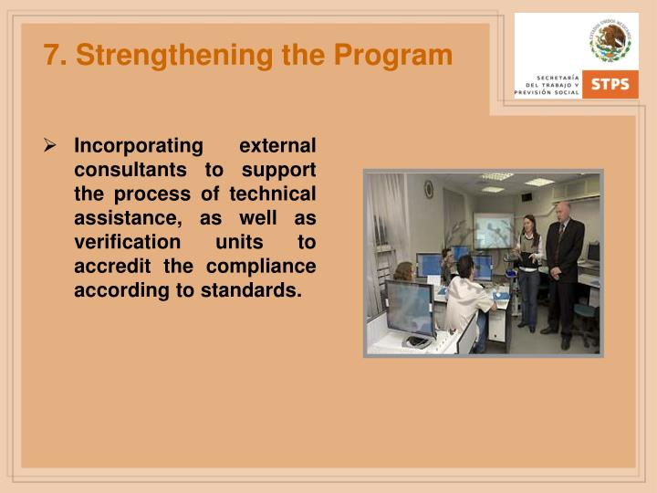 7. Strengthening the Program