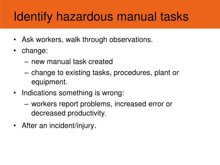 Identify hazardous manual tasks