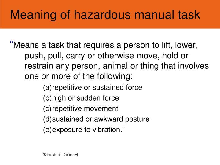 Meaning of hazardous manual task