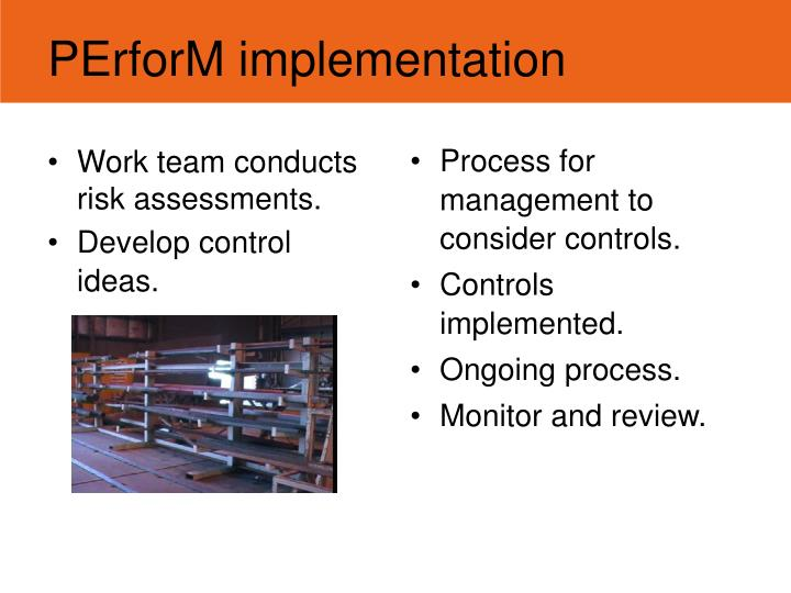 PErforM implementation