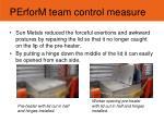 perform team control measure