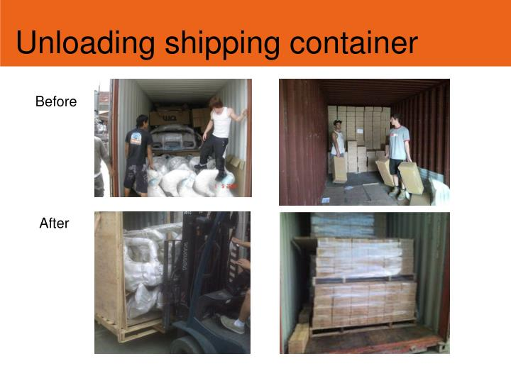 Unloading shipping container