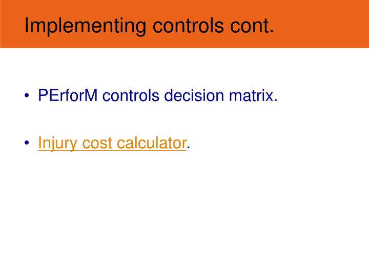 PErforM controls decision matrix.
