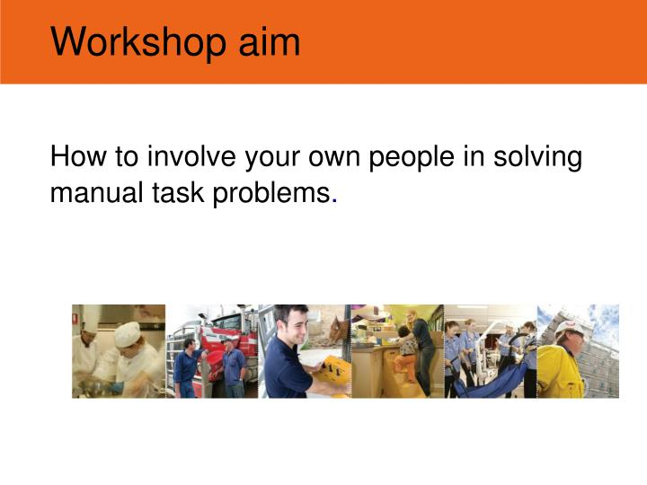 Workshop aim
