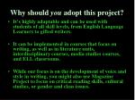 why should you adopt this project