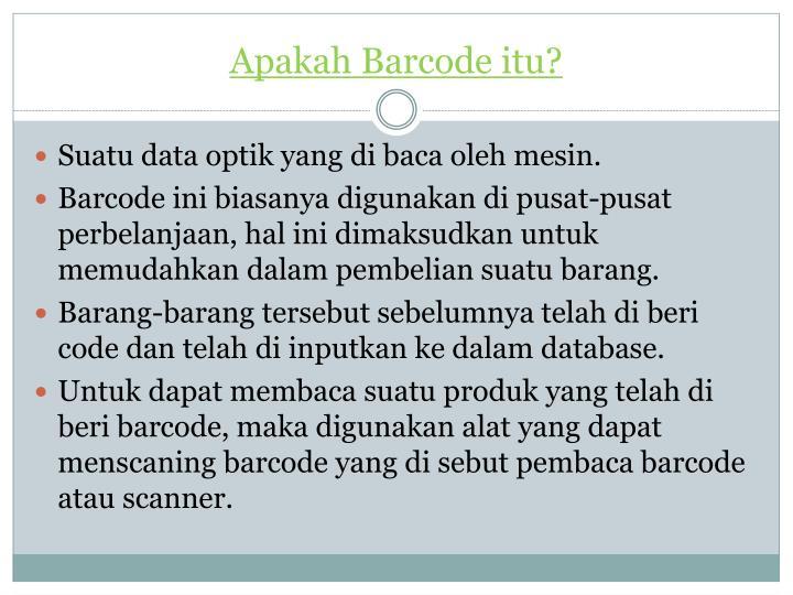 Apakah Barcode itu?