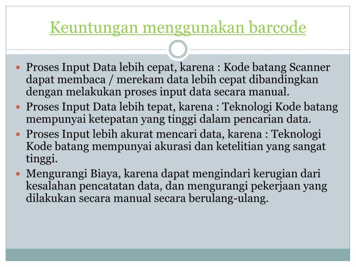 Keuntungan menggunakan barcode