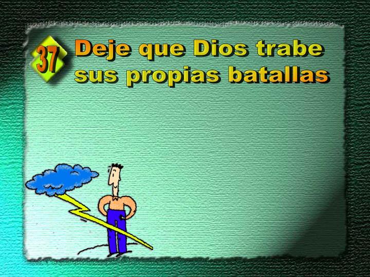 Deje que Dios trabe