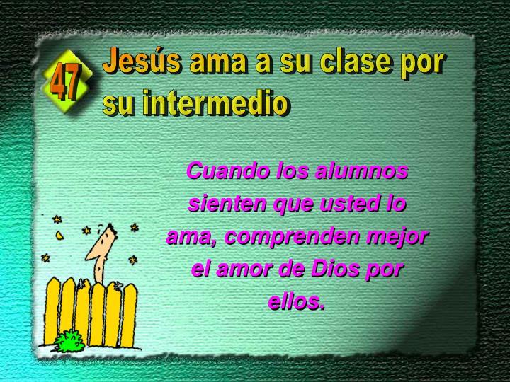Jesús ama a su clase por