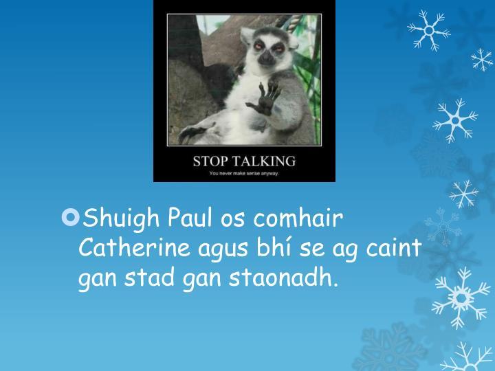 Shuigh