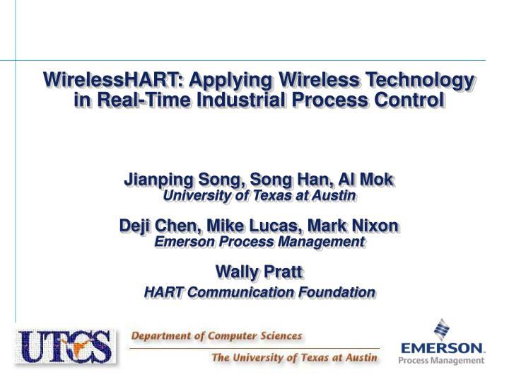 WirelessHART: Applying Wireless Technology