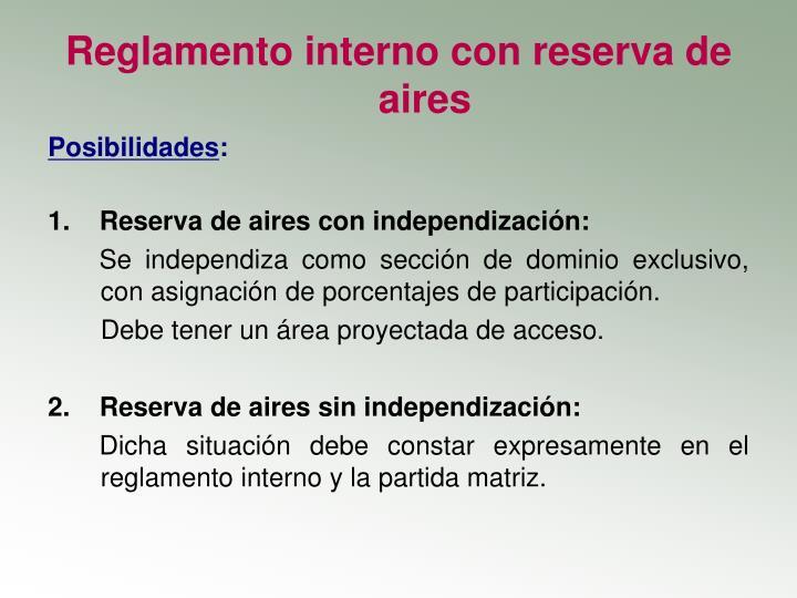Reglamento interno con reserva de aires