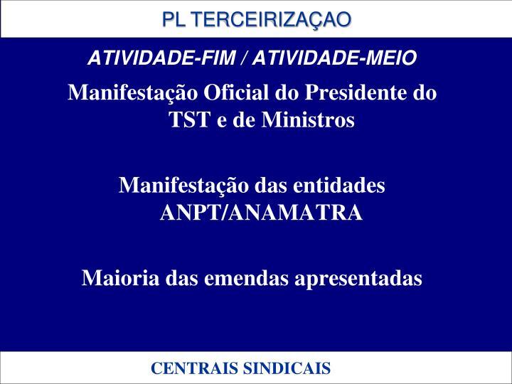 Manifestação Oficial do Presidente do TST e de Ministros