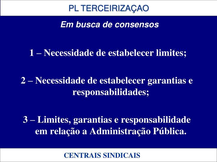 1 – Necessidade de estabelecer limites;