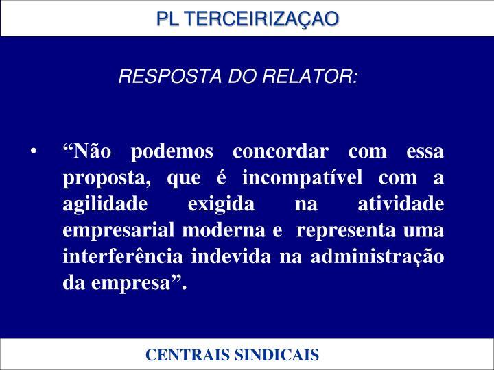 RESPOSTA DO RELATOR: