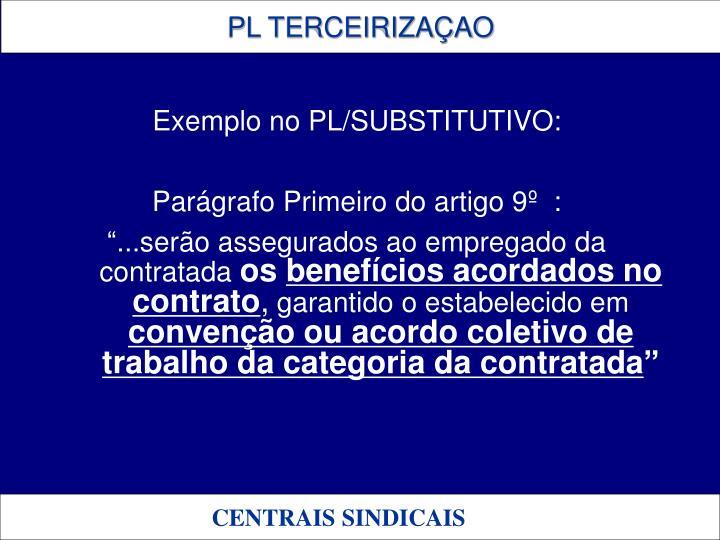 Exemplo no PL/SUBSTITUTIVO:
