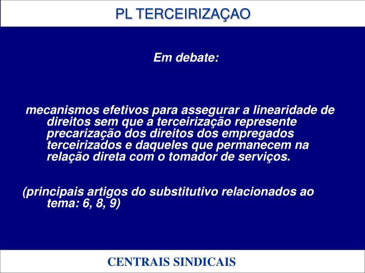 Em debate: