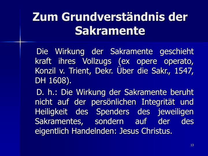 Zum Grundverständnis der Sakramente