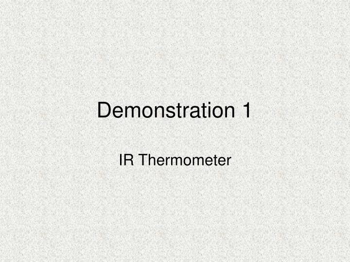 Demonstration 1